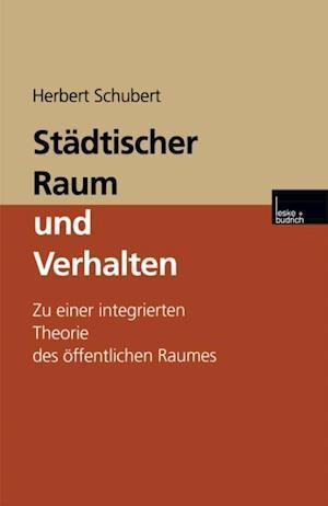 Stadtischer Raum und Verhalten af Prof. Dr. Herbert Schubert