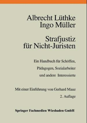 Strafjustiz fur Nicht-Juristen af Ingo Muller, Albrecht Luthke