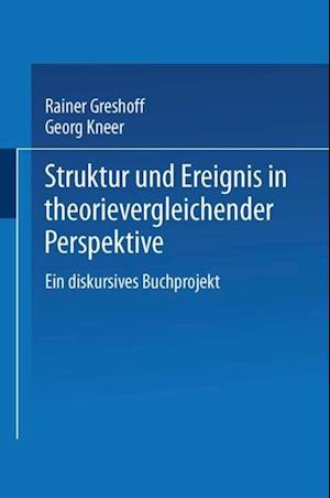 Struktur und Ereignis in theorievergleichender Perspektive
