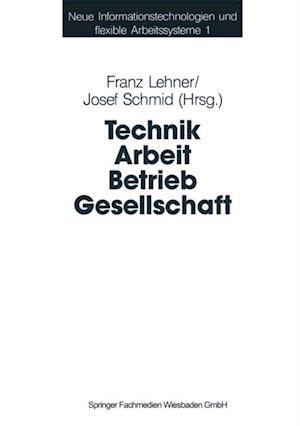 Technik Arbeit Betrieb Gesellschaft