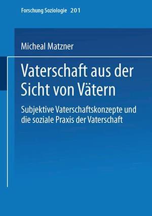 Vaterschaft aus der Sicht von Vatern af Michael Matzner