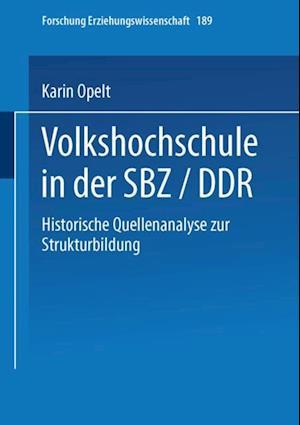 Volkshochschule in der SBZ/DDR af Karin Opelt