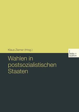 Wahlen in postsozialistischen Staaten