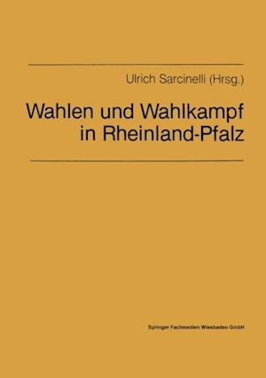 Wahlen und Wahlkampf in Rheinland-Pfalz