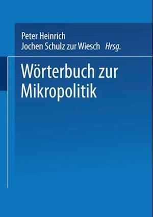 Worterbuch zur Mikropolitik
