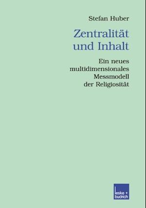 Zentralitat und Inhalt af Stefan Huber