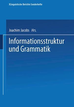 Informationsstruktur und Grammatik