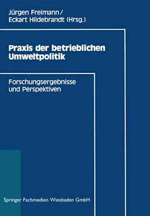Praxis der betrieblichen Umweltpolitik af Eckart Hildebrandt