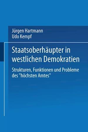 Staatsoberhaupter in westlichen Demokratien af Jurgen Hartmann, Udo Kempf