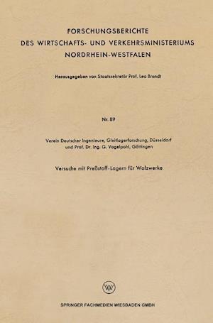 Versuche Mit Pressstoff-Lagern Fur Walzwerke af G. Vogelpohl