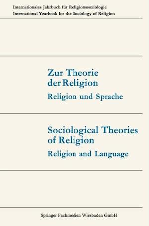Zur Theorie der Religion / Sociological Theories of Religion af Thomas Luckmann, Joachim Matthes, Gunter Dux