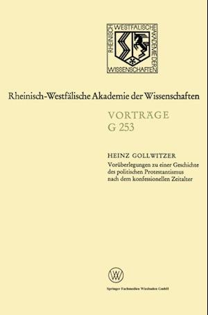 Voraberlegungen zu einer Geschichte des politischen Protestantismus nach dem konfessionellen Zeitalter af Heinz Gollwitzer