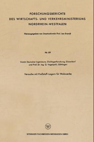 Versuche mit Prestoff-Lagern fur Walzwerke af G. Vogelpohl