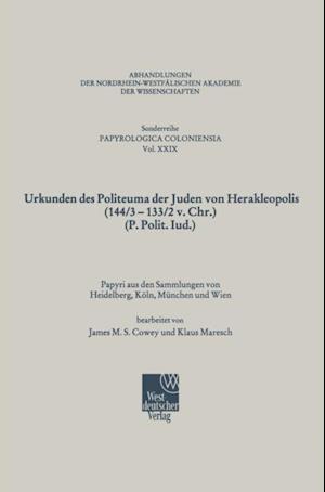 Urkunden des Politeuma der Juden von Herakleopolis (144/3-133/2 v. Chr.) (P. Polit. Iud.)