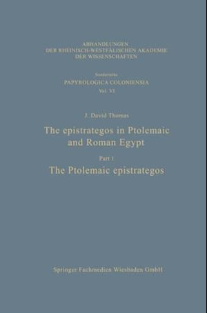 epistrategos in Ptolemaic and Roman Egypt af J. David Thomas