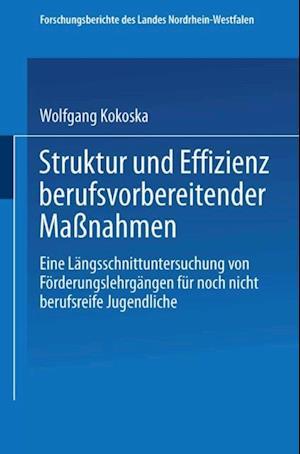 Struktur und Effizienz berufsvorbereitender Manahmen af Wolfgang Kokoska