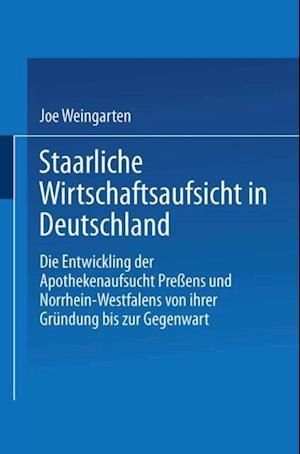 Staatliche Wirtschaftsaufsicht in Deutschland af Joe Weingarten