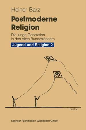Postmoderne Religion af Heiner Barz