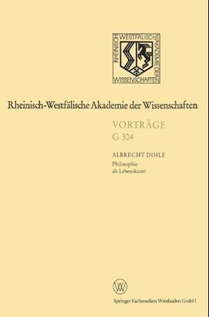 Philosophie als Lebenskunst af Albrecht Dihle