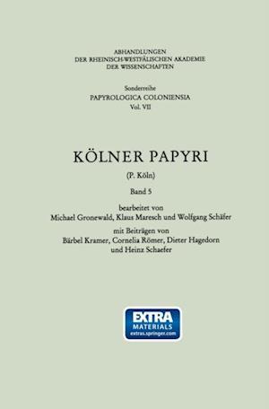 Kolner Papyri (P. Koln) af Barbel Kramer