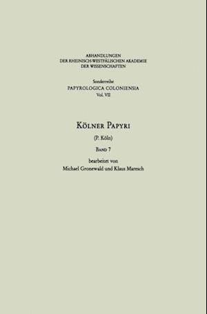 Kolner Papyri af Klaus Maresch, Michael Gronewald, Universitat Zu Koln