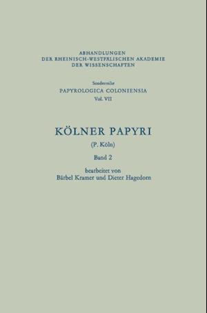 Kolner Papyri af Barbel Kramer, Dieter Hagedorn