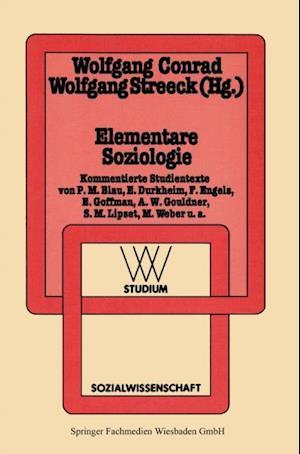 Elementare Soziologie af Wolfgang Streeck, Wolfgang Conrad