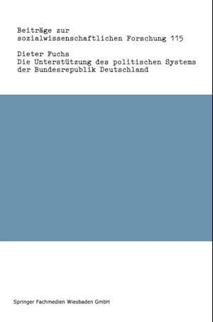 Die Unterstutzung des politischen Systems der Bundesrepublik Deutschland af Dieter Fuchs