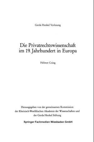 Die Privatrechtswissenschaft im 19. Jahrhundert in Europa af Helmut Coing