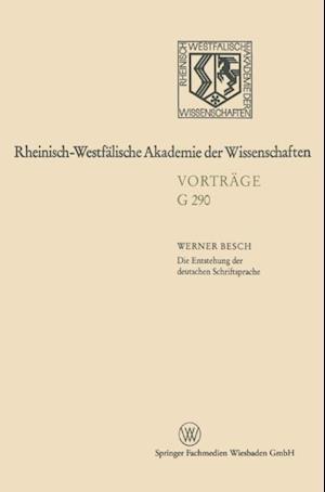 Die Entstehung der deutschen Schriftsprache af Werner Besch