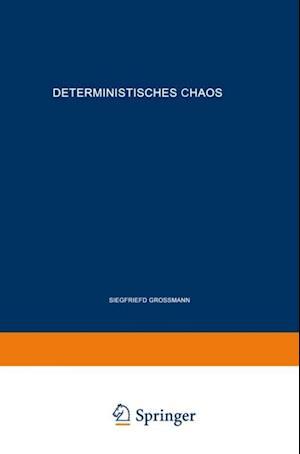 Deterministisches Chaos. Experimente in der Mathematik af Siegfried Gromann