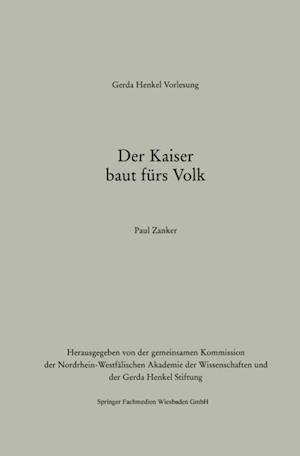 Der Kaiser baut furs Volk af Paul Zanker