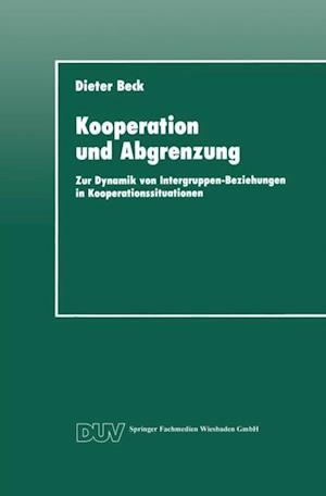 Kooperation und Abgrenzung af Dieter Beck