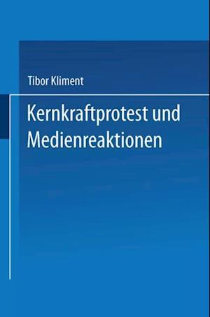 Kernkraftprotest und Medienreaktionen af Tibor Kliment