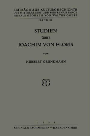 Studien uber Joachim von Floris af Herbert Grundmann