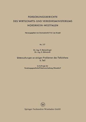 Untersuchungen an Einigen Problemen Des Tiefziehens II. Teil af S. Schwandt, H. Beisswanger