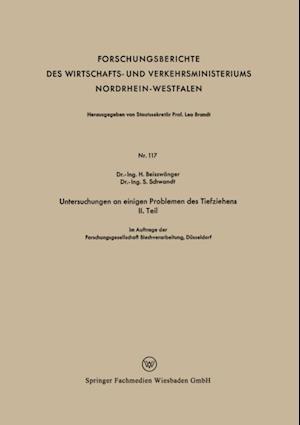Untersuchungen an einigen Problemen des Tiefziehens II. Teil af H. Beisswanger, S. Schwandt