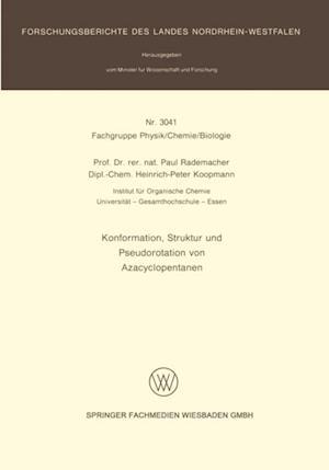 Konformation, Struktur und Pseudorotation von Azacyclopentanen af Paul Rademacher, Heinrich-Peter Koopmann