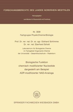 Biologische Funktion chemisch modifizierter Nucleotide dargestellt am Beispiel ADP-modifizierter NAD-Analoga af Eckhard Schlimme