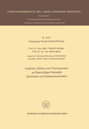 Oxathiine, Dithiine und Thiomorpholine auf Basis billiger Rohstoffe (Synthesen und Reaktionsverhalten) af Friedrich Asinger, Alfons Saus