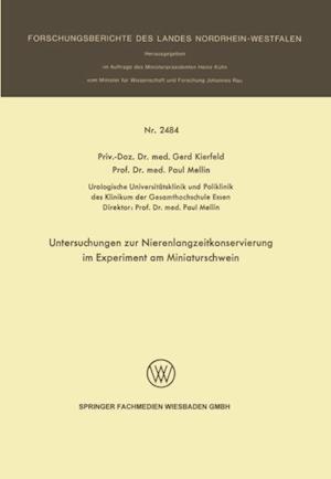 Untersuchungen zur Nierenlangzeitkonservierung im Experiment am Miniaturschwein af Gerd Kierfeld, Paul Mellin