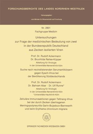 Untersuchungen zur Frage der medizinischen Bedeutung von zwei in der Bundesrepublik Deutschland aus Zecken isolierten Viren af Rudolf Ackermann, Brunhilde Rehse-Kupper