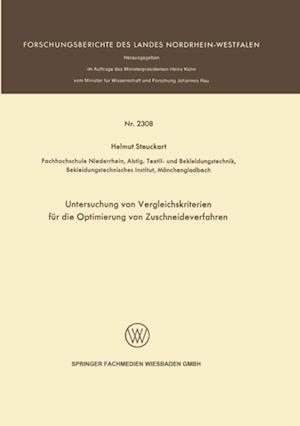Untersuchung von Vergleichskriterien fur die Optimierung von Zuschneideverfahren af Helmut Steuckart