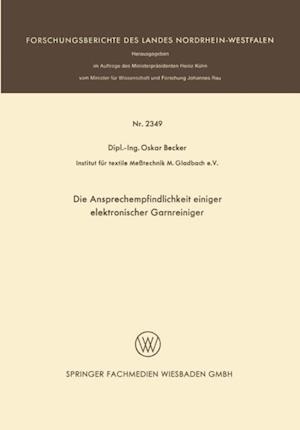 Die Ansprechempfindlichkeit einiger elektronischer Garnreiniger af Oskar Becker
