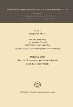 Determinanten der Nachfrage nach Verkehrsleistungen af Fritz Voigt