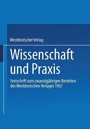 Wissenschaft Und Praxis af Westdeutscher Verlag, Westdeutscher Verlag