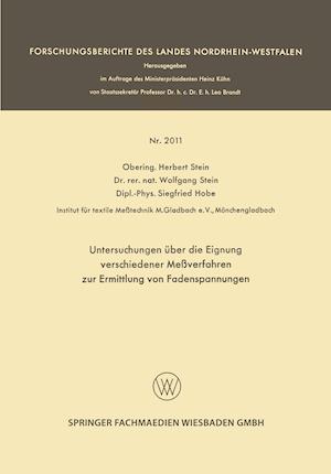 Untersuchungen Uber Die Eignung Verschiedener Messverfahren Zur Ermittlung Von Fadenspannungen af Herbert Stein, Wolfgang Stein, Siegfried Hobe