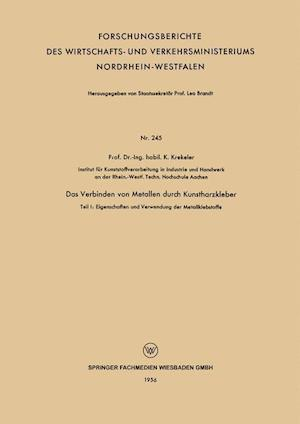Das Verbinden Von Metallen Durch Kunstharzkleber af K. Krekeler