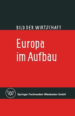 Europa Im Aufbau af Claus Broicher