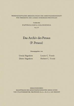 Das Archiv Des Petaus af Dieter Hagedorn, Ursula Hagedorn, Louise C. Youtie
